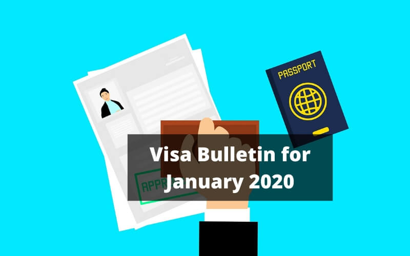 Visa Bulletin for January 2020