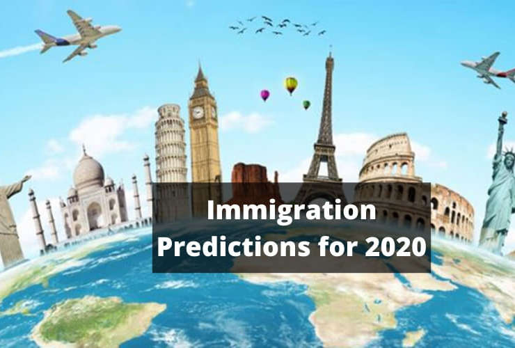 Top 10 Legal Immigration Predictions for 2020